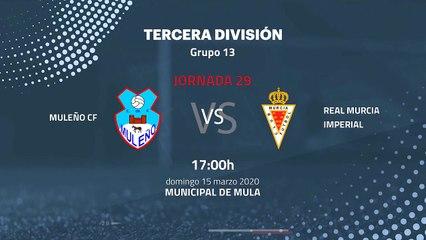 Previa partido entre Muleño CF y Real Murcia Imperial Jornada 29 Tercera División