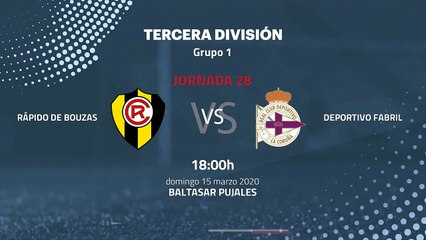 Previa partido entre Rápido de Bouzas y Deportivo Fabril Jornada 28 Tercera División