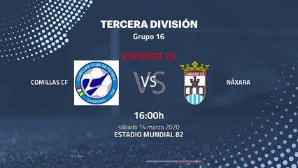 Previa partido entre Comillas CF y Náxara Jornada 29 Tercera División