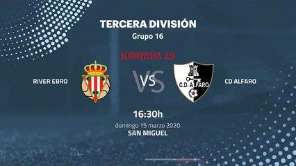 Previa partido entre  River Ebro y CD Alfaro Jornada 29 Tercera División