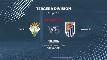Previa partido entre Yagüe y Oyonesa Jornada 29 Tercera División