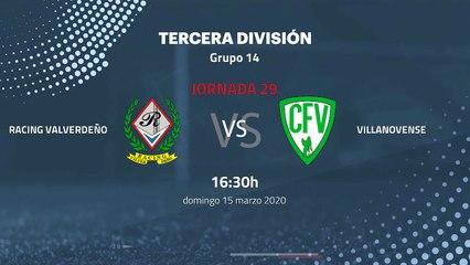 Previa partido entre Racing Valverdeño y Villanovense Jornada 29 Tercera División