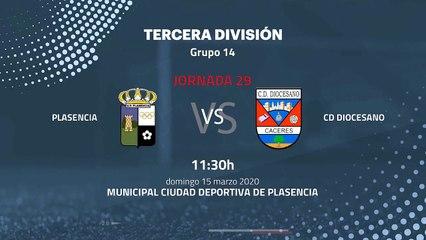 Previa partido entre Plasencia y Cd Diocesano Jornada 29 Tercera División