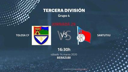 Previa partido entre Tolosa CF y Santutxu Jornada 29 Tercera División