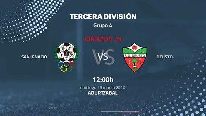 Previa partido entre San Ignacio y Deusto Jornada 29 Tercera División