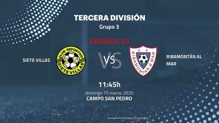 Previa partido entre Siete Villas y Ribamontán al Mar Jornada 29 Tercera División
