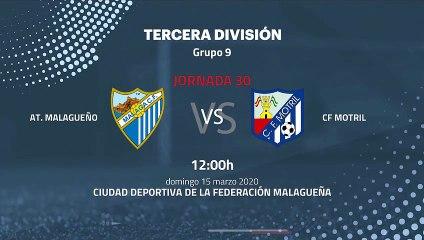 Previa partido entre At. Malagueño y CF Motril Jornada 30 Tercera División