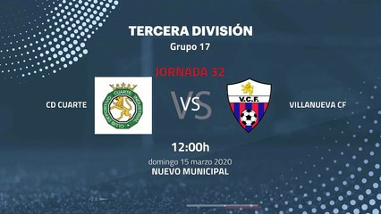 Previa partido entre CD Cuarte y Villanueva CF Jornada 32 Tercera División