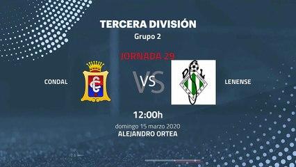Previa partido entre Condal y Lenense Jornada 29 Tercera División