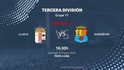 Previa partido entre Illueca y Almudévar Jornada 32 Tercera División