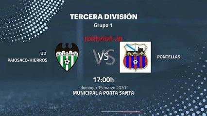 Previa partido entre UD Paiosaco-Hierros y Pontellas Jornada 28 Tercera División