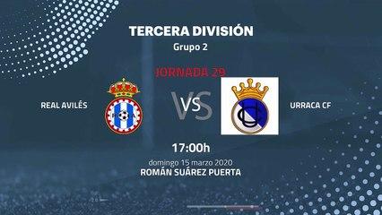 Previa partido entre Real Avilés y Urraca CF Jornada 29 Tercera División