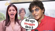 Chunky Pandey Talks About His Struggle In Bollywood