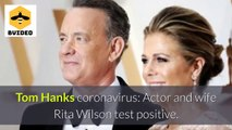 Tom Hanks and Rita Wilson test positive for virus
