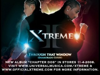 Xtreme - Through That Window (Enamorado Estoy) - Audio