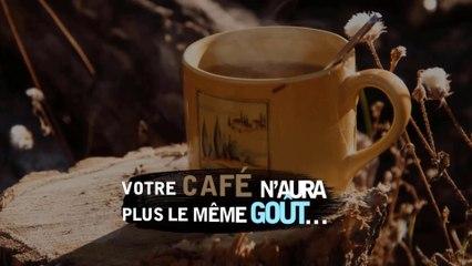 Votre café n'aura plus le même goût!