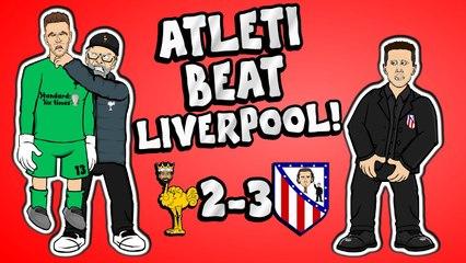 LOLs | Liverpool 2-3 Atletico Madrid: Klopp laments Adrian disasterclass