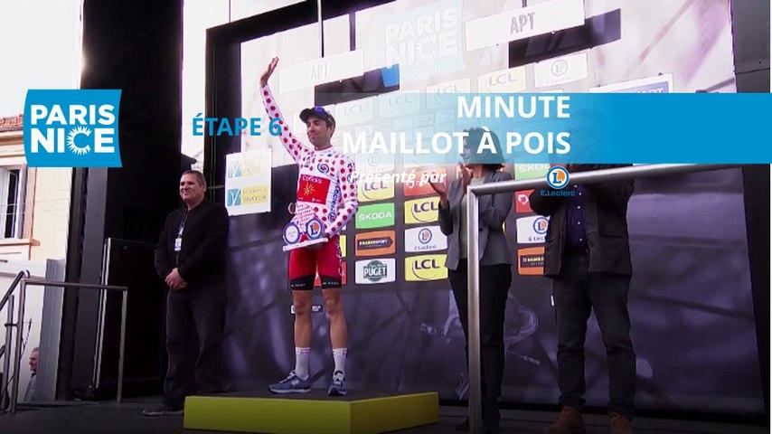 Paris-Nice 2020 - Étape 6 / Stage 6 - Minute Maillot à Pois E.Leclerc