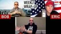 NRNPlus-Weekly Wrap-Up With Bob & Eric S2 Ep6 - Joe Biden, Chuck Schumer, and Coronavirus Panic