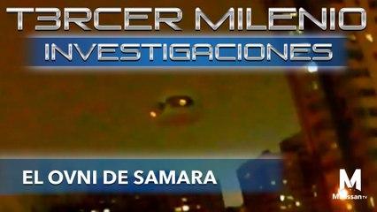 Tercer Milenio Investigaciones | El OVNI de Samara | 8 de marzo 2020