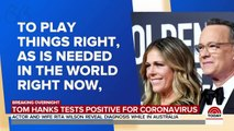 Tom Hanks And Wife Rita Wilson Say They Have Coronavirus