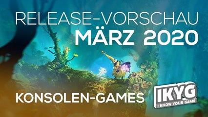Games-Release-Vorschau - März 2020 - Konsole