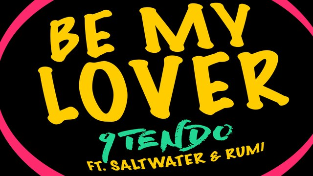 9Tendo - Be My Lover