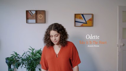 Odette - Take It To The Heart