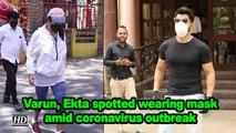 Varun, Ekta spotted wearing mask amid coronavirus outbreak