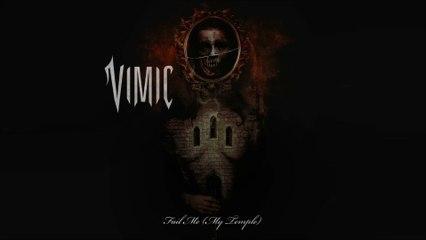 VIMIC - Fail Me (My Temple)