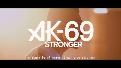 AK-69 - Stronger