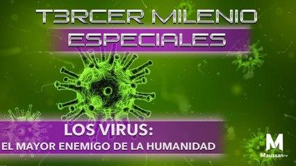 Tercer Milenio Especiales | Los Virus: El mayor enemigo de la humanidad | 15 de marzo 2020