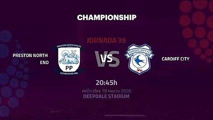 Previa partido entre Preston North End y Cardiff City Jornada 39 Championship
