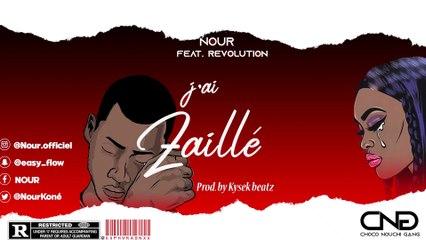 NOUR FEAT RÉVOLUTION- J'AI ZAILLÉ (Prod. by KYSEK BEATZ)