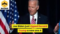 Joe Biden has just torn Donald Trump, Biden outlines the way for Americans Trump to do nothing.