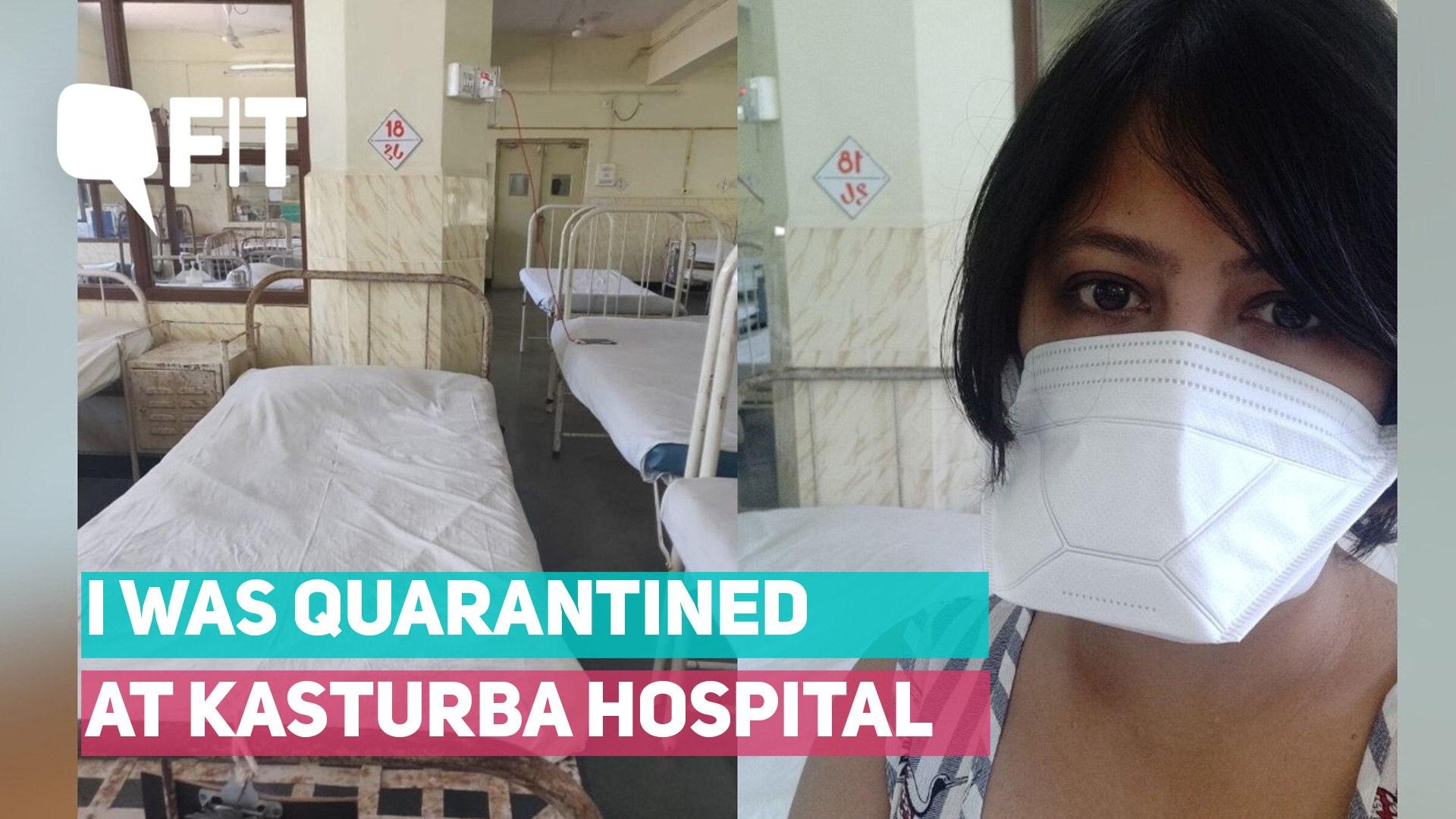 I Was Quarantined in Mumbai's Kasturba Hospital, Here's My Story