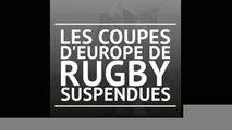 Les quarts des Coupes d'Europe de rugby sont reportés