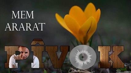 Mem Ararat - Pîvok