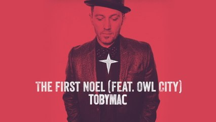 TobyMac - The First Noel