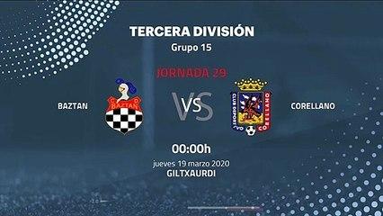Previa partido entre Baztan y Corellano Jornada 29 Tercera División