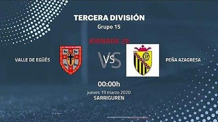 Previa partido entre Valle de Egüés y Peña Azagresa Jornada 29 Tercera División