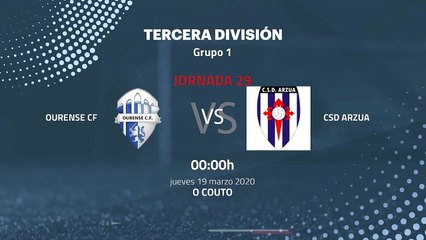 Previa partido entre Ourense CF y CSD Arzua Jornada 29 Tercera División