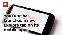 The YouTube Explore Update