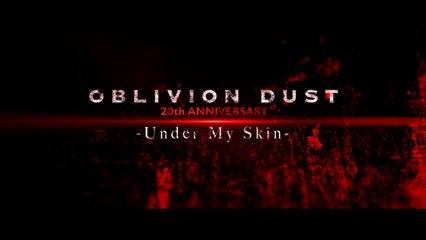 Oblivion Dust - Under My Skin