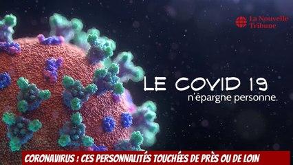 Coronavirus : ces personnalités touchées par la maladie
