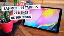 Las mejores tablets por menos de 300 euros