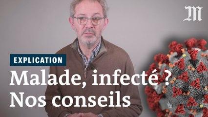 Vous êtes malade ou infecté par le coronavirus ? Voici quoi faire