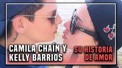 Historia de amor de Camila Chaín y Kelly Barrios