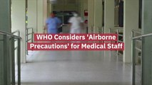 The WHO And Medical Staff