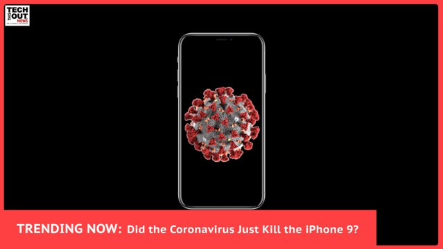 The Coronavirus Infects the Tech Industry!